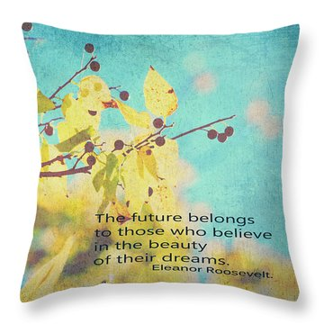 Believe In Dreams Throw Pillow by Toni Hopper