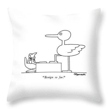 Benign So Far Throw Pillow