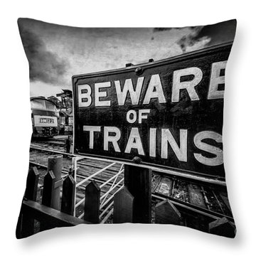 Beware Of Trains Throw Pillow