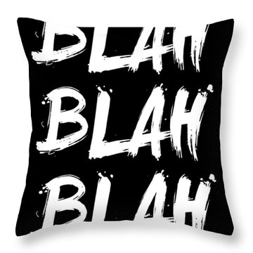 Blah Blah Blah Poster Black Throw Pillow