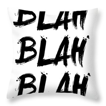 Blah Blah Blah Poster White Throw Pillow