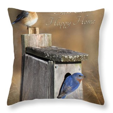 Bless Our Happy Home Throw Pillow by Lori Deiter