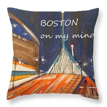 Boston On My Mind Throw Pillow