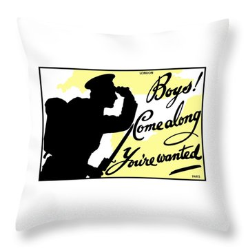 Boys Come Along You're Wanted Throw Pillow by War Is Hell Store
