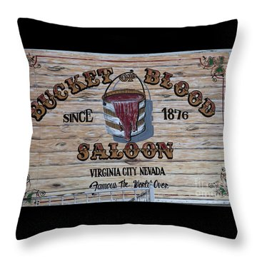 Bucket Of Blood Saloon 1876 Throw Pillow