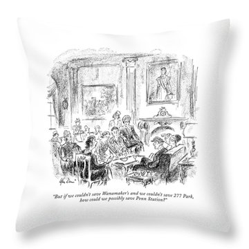 But If We Couldn't Save Wanamaker's Throw Pillow