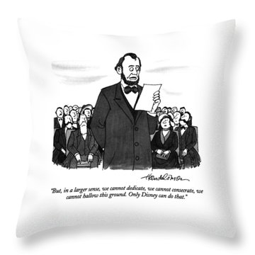 But, In A Larger Sense, We Cannot Dedicate Throw Pillow