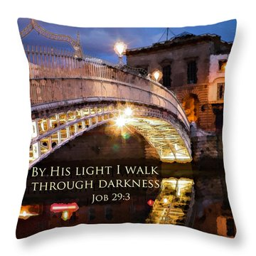 By His Light I Walk Throw Pillow