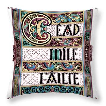 Cead Mile Failte Throw Pillow by Cari Buziak