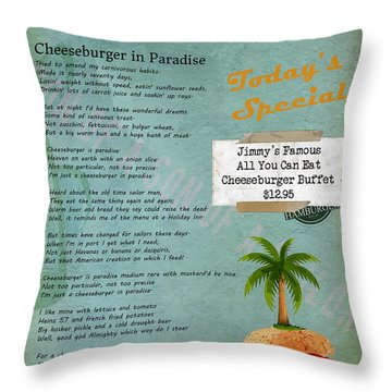 Cheeseburger In Paradise Jimmy Buffet Tribute Menu  Throw Pillow by Nola Lee Kelsey