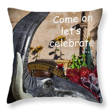 Come On Let's Celebrate Throw Pillow by Kathy Clark