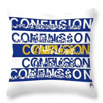 Confusion Throw Pillow by Agustin Goba