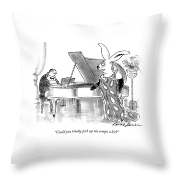 Could You Kindly Pick Up The Tempo A Bit? Throw Pillow