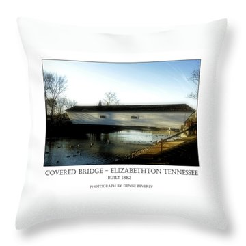 Covered Bridge - Elizabethton Tennessee Throw Pillow