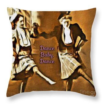 Dance Baby Dance Throw Pillow