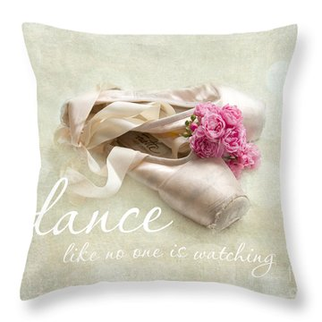 Dance Like No One Is Watching Throw Pillow by Sylvia Cook