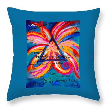 Dance When You're Broken Open Throw Pillow by Catherine McCoy