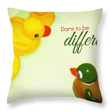 Dare To Be Different Throw Pillow by Valerie Reeves