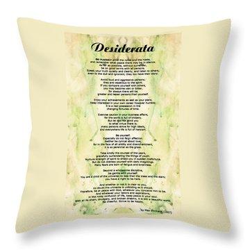 Desiderata 5 - Words Of Wisdom Throw Pillow by Sharon Cummings