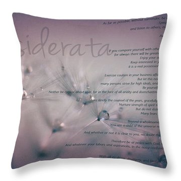 Desiderata - Dandelion Tears Throw Pillow