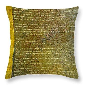 Desiderata Ll Throw Pillow