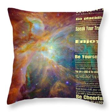 Desiderata - Space Throw Pillow