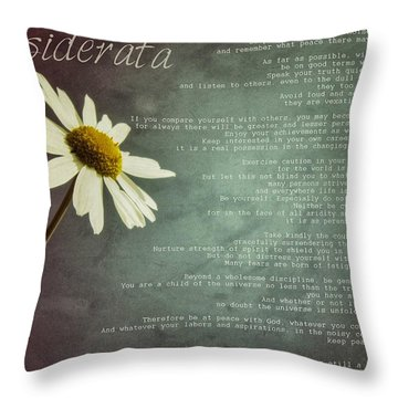 Desiderata With Daisy Throw Pillow