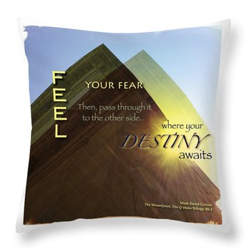 Your Destiny Waits Throw Pillow by Mark David Gerson