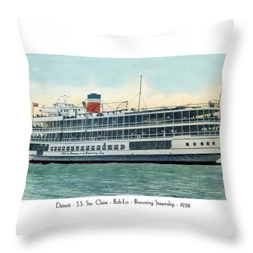 Detroit - Ss Sainte Claire - Boblo - Browning Steamship - 1938 Throw Pillow