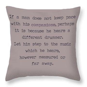 Different Drummer Throw Pillow