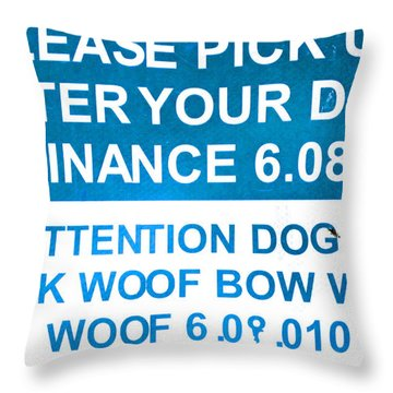 Dog Ordinance Throw Pillow by Jeff Gater