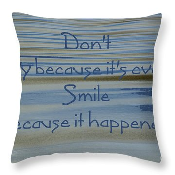 Don't Cry.....1 Throw Pillow