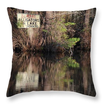 Don't Feed The Alligators Throw Pillow