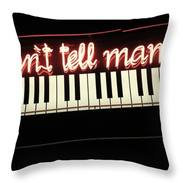 Don't Tell Mama Neon Sign Throw Pillow