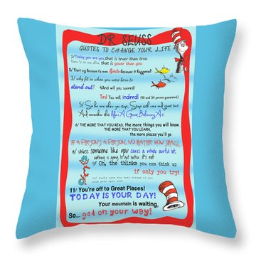 Dr Seuss - Quotes To Change Your Life Throw Pillow