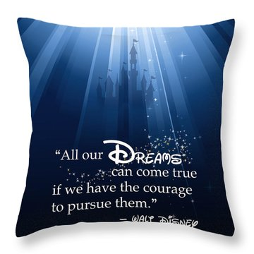 Dreams Can Come True Throw Pillow