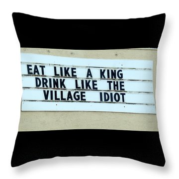 Throw Pillow featuring the photograph Eating Drinking Sign Humor by Kay Novy