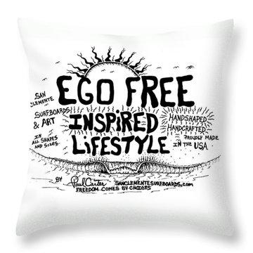 Ego Free Inspired Lifestyle Throw Pillow