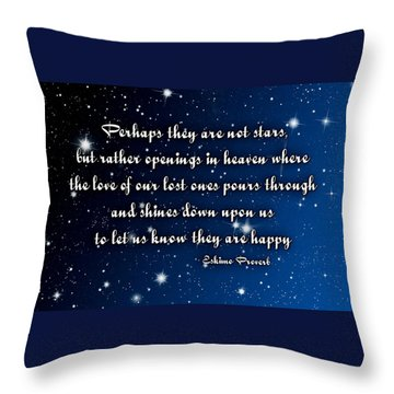 Eskimo Proverb Perhaps They Are Not Stars Throw Pillow