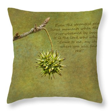 Even The Strongest Throw Pillow