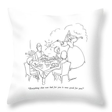 Everything That Was Bad For You Is Now Good Throw Pillow