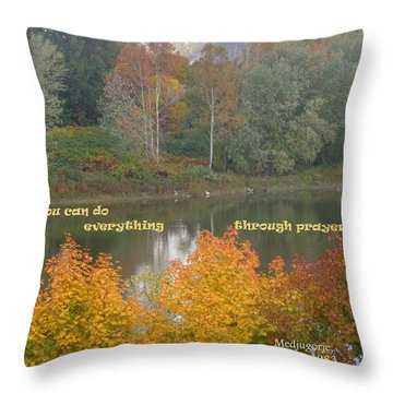 Everything With Prayer Throw Pillow