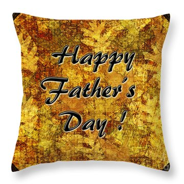 Father's Day Greeting Card I Throw Pillow by Debbie Portwood