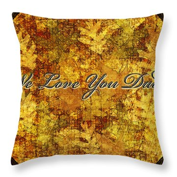 Father's Day Greeting Card Iv Throw Pillow by Debbie Portwood