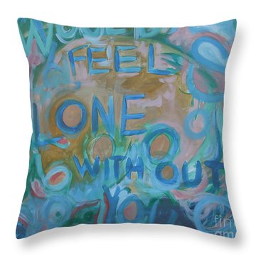 Feel One With You Throw Pillow