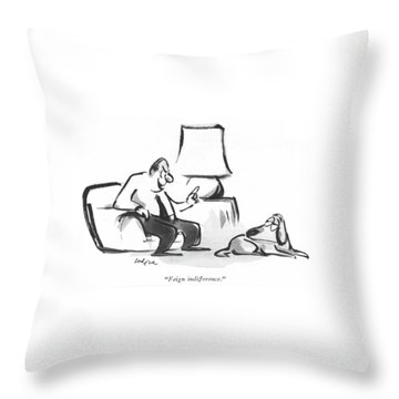 Feign Indifference Throw Pillow