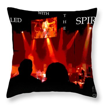 Filled With The Spirit Throw Pillow by Karen Francis