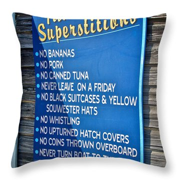 Fishermen's Superstitions Throw Pillow by Mark Miller