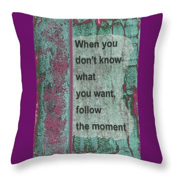 Follow The Moment Throw Pillow by Gillian Pearce