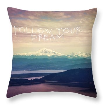 Throw Pillow featuring the photograph Follow Your Dream by Sylvia Cook
